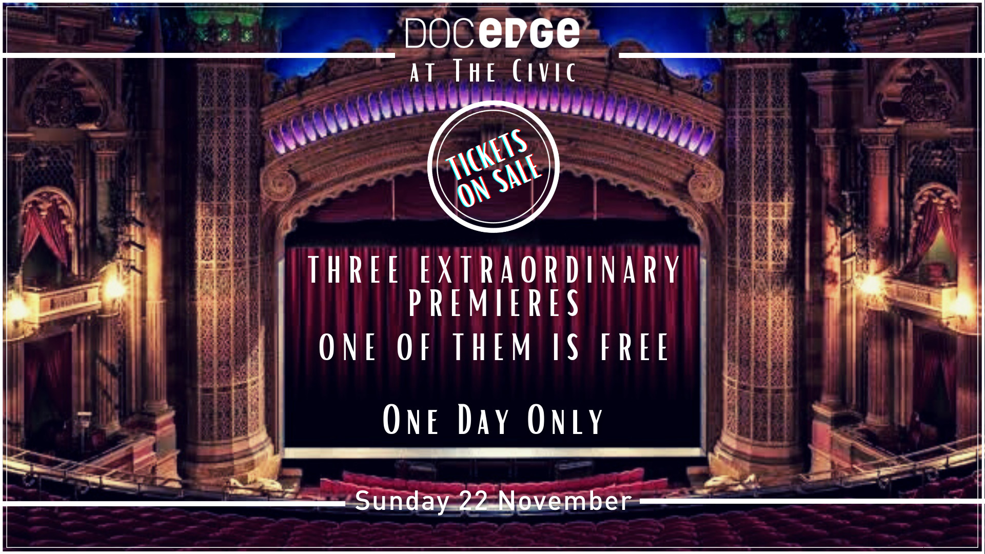 Doc Edge at The Civic, three extraordinary premieres, one of them is free.